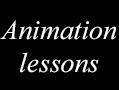 Animation lessons